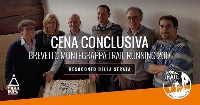 Resoconto Cena conclusiva Brevetto Montegrappa Trail Running 2017