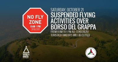PLEASE NOTE - October 21 flying activities over Borso del Grappa territory are suspended